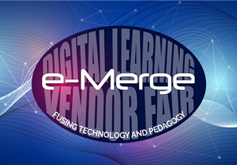 e-Merge Digital Learning Vendor Fair - March 21