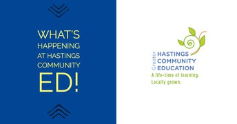 What's Happening @ Hastings Community Ed!
