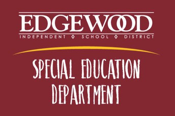 Edgewood ISD Special Education Department