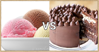 Ice Cream vs Chocolate Cake