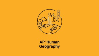 Tackling the AP Human Geography Exam Unit by Unit