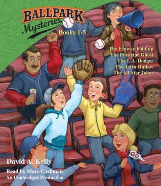 Ballpark Mysteries by David A. Kelly