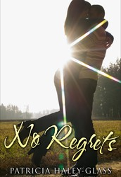 No Regrets by Patricia Haley-Glass