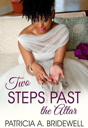 Two Steps Past the Altar by Patricia A. Bridewell