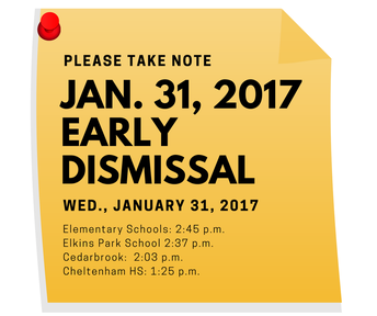 Make Up Early Dismissal   Wednesday, Jan. 31