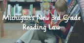 Legislative Requirments: 3rd Grade Reading Law