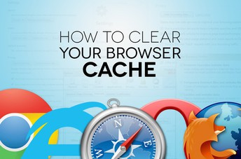 More Information on How to Clear Your Browser Cache