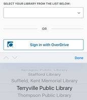 "Tap the menu underneath ""Select your library from the list below."" Scroll through the list of libraries until you find yours. Tap ""Done"" to choose it."