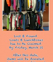 Lost & Found Deadline to Claim Items Friday, March 31