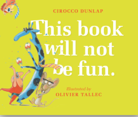 This Book Will Not be Fun by Olivier Tallec