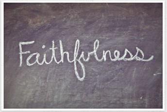 Core Virtue of the Month: Faithfulness