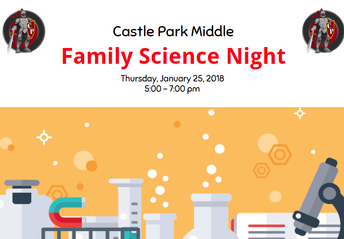 Castle Park Middle's Family Science Night!