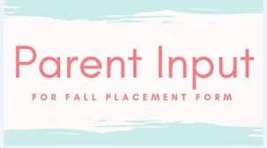 Class Placement Parental Input Form for 2021-2022