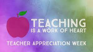 May 3-7 is Teacher Appreciation Week!