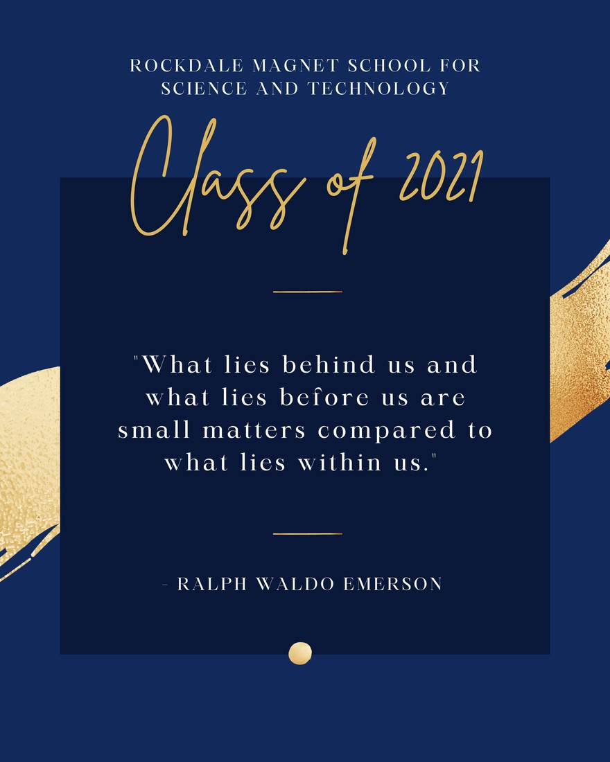 """Ralph Emerson quote on blue background with gold text reading """"Class of 2021"""""""