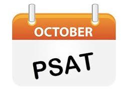 ****PSAT - SAT. OCT. 17TH****