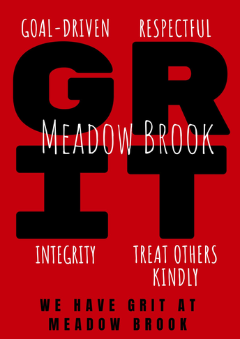 At Meadow Brook we have GRIT.