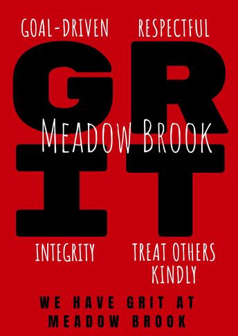 At Meadow Brook we have GRIT.