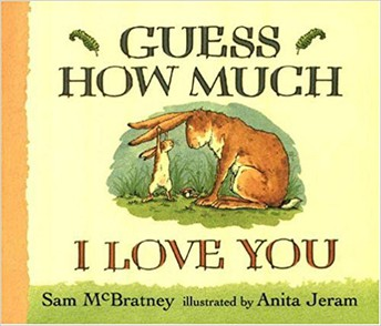 2 and Younger: Guess How Much I Love You by Sam McBratney,  Anita Jeram