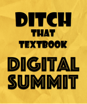 The Ditch That Textbook Digital Summit