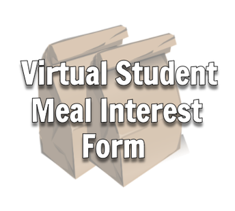 Click here for Virtual Student Meal Interest Form