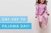 Pajama Day is TOMORROW!