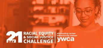 A red tinted photo, with the words 21 Day Racial Equity and Social Justice challenge in the bottom half- a smiling young women is pictured in the background