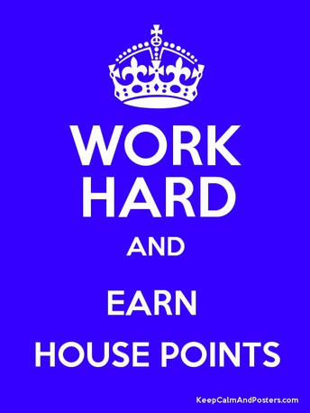 House Points  - Let the NEW SCHOOL YEAR BEGIN