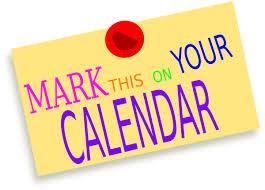 Mark Your Calendars / Apunten en sus Calendarios