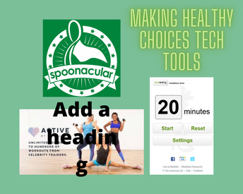 Making Healthy Choices Tech Tools