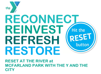 RESET AT THE RIVER WILL START BACK MONDAY,  FEB 22