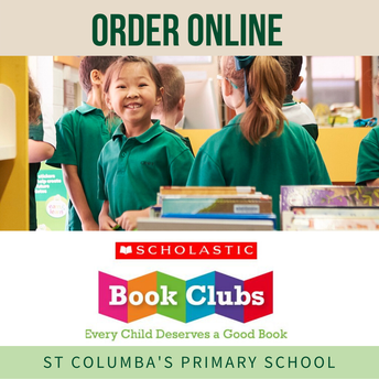 Scholastic Book Club - order by 8 June.