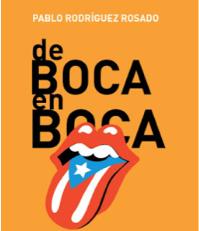 DE BOCA EN BOCA: DICCIONARIO DE REFRANES DE PUERTO RICO
