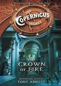 The Copernicus Legacy; The Crown of Fire