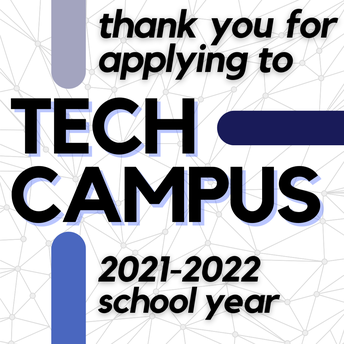 Thank you for applying to Tech Campus
