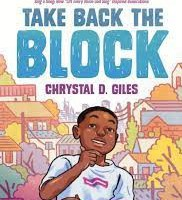 Take Back the Block by Crystal D. Giles