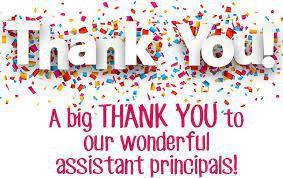 Celebrating our Amazing & Excellent Assistant Principals