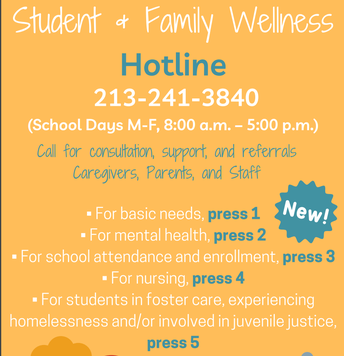 https://achieve.lausd.net/cms/lib/CA01000043/Centricity/domain/650/pdfs/Student%20and%20Family%20Wellness%20Hotline_ENG_SPAN.pdf