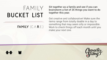 CHARACTER STRONG: Family Dare: Bucket List