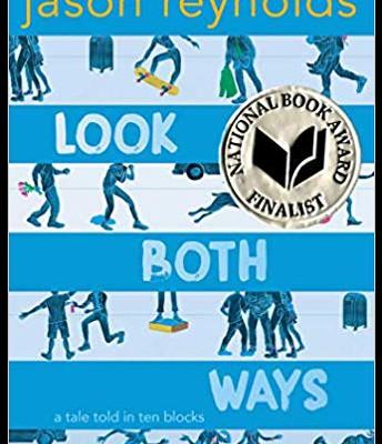 Look Both Ways, by Jason Reynolds