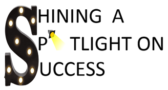 Shining a Spotlight on Success