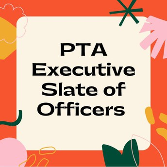 2021-2022 ITIS PTA Executive Slate of Officers