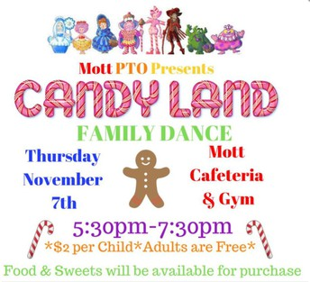 Candyland Dance hosted by Mott PTO