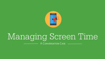 Managing Screen Time: Video Tutorial