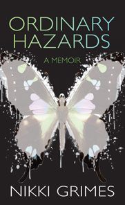 *Ordinary Hazards by Nikki Grimes