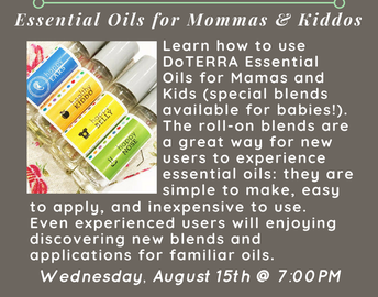 Essential Oils for Mommas and Kiddos
