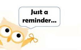 General Information & Reminders