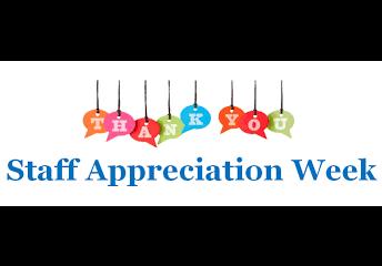 Staff Appreciation Week ~ May 6-10