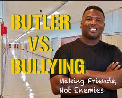 Butler vs Bullying