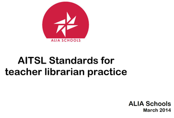 ALIA Schools: AITSL Standards for teacher librarian practice